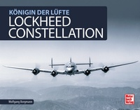 Lockheed Constellation - Königin der Lüfte